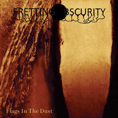Fretting Obscurity